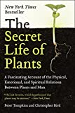 Image of The Secret Life of Plants: a Fascinating Account of the Physical, Emotional, and Spiritual Relations Between Plants and Man