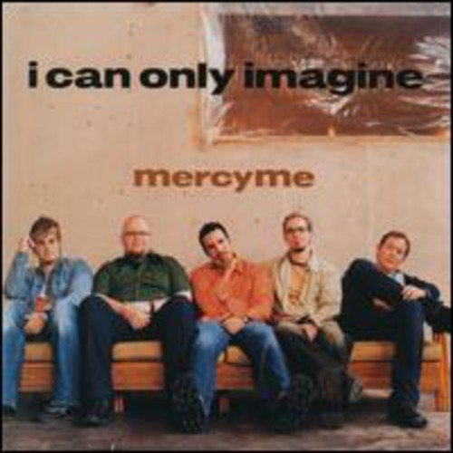 I Can Only Imagine / Word Of God Speak by Curb Records