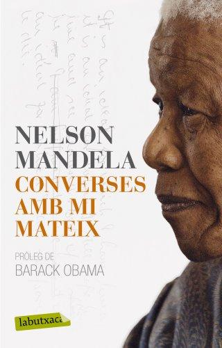 Descargar Libro Converses Amb Mi Mateix Nelson Mandela