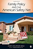 Family Policy and the American Safety Net, Giele, Janet Zollinger, 1412998948