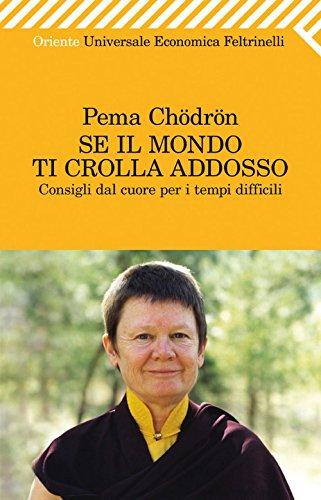 se-il-mondo-ti-crolla-addosso-universale-economica-oriente-italian-edition
