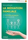 La médiation familiale - Prix du livre en médiation APMCA 2016
