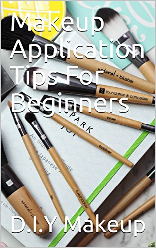 Makeup Application Tips For Beginners