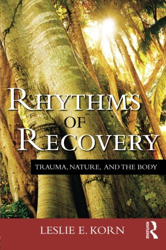 Cellular Recovery (Rhythms of Recovery: Trauma, Nature, and the Body)