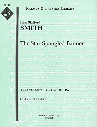(The Star-Spangled Banner (Arrangement for orchestra): Clarinet 2 part (Qty 7) [A8105])