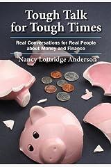 Tough Talk for Tough Times by Nancy Lottridge Anderson (2009-12-08) Paperback