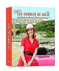Les Carnets de Julie, tome 2 : La suite de son tour de France gourmand ! par Julie Andrieu