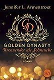 Golden Dynasty - Brennender als Sehnsucht (de-Vincent-Saga 2) (German Edition)