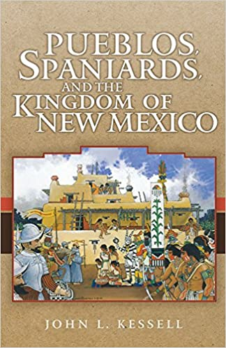 Lecteurs MP3 de livres audio téléchargeables gratuitementPueblos, Spaniards, and the Kingdom of New Mexico (Penguin's Library of American Indian History) (Littérature Française) PDF by John L. Kessell