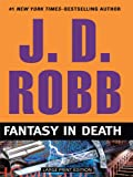 Fantasy In Death (Thorndike Paperback Bestsellers)