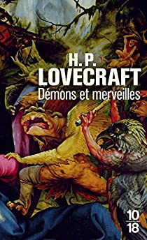 Démons et merveilles - Howard Phillips Lovecraft - Babelio