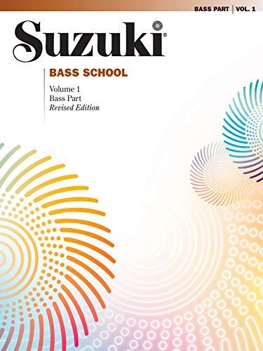 Suzuki Bass School: Bass Part, Vol.1(Suzuki Method Core Materials)