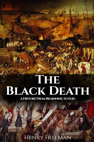 The Black Death: Historys Most Effective Killer