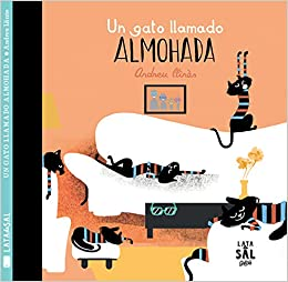Un gato llamado almohada: LLINAS ANDREU: 9788494469800: Amazon.com: Books