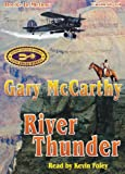img - for River Thunder by Gary McCarthy from Books In Motion.com book / textbook / text book