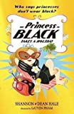 The Princess in Black Takes a Holiday