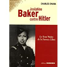 Joséphine Baker contre Hitler