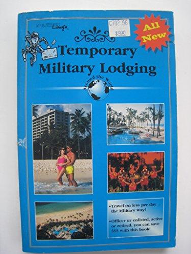 Temporary Military Lodging: Around the World