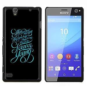 EJOOY---Cubierta de la caja de protección para la piel dura ** Sony Xperia C4 ** --Tipografía Forever Young Mensaje