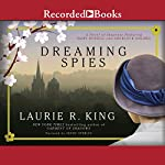 Dreaming Spies | Laurie R. King