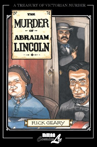 The Murder of Abraham Lincoln (Treasury of Victorian Murder) (v. 7)