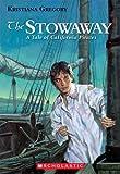 The Stowaway, Kristiana Gregory, 0590488236