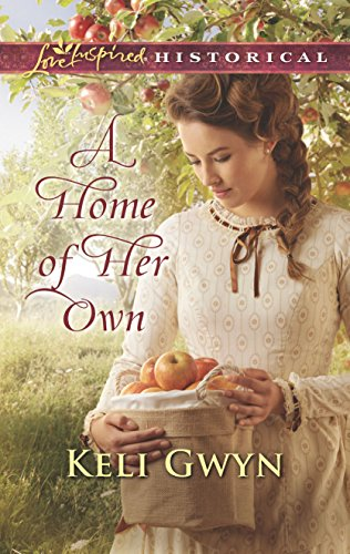A Home of Her Own (Love Inspired Historical)
