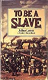 To Be a Slave, Julius Lester, 0590329235