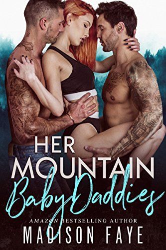 Her Mountain Baby Daddies