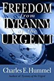 img - for Freedom from Tyranny of the Urgent book / textbook / text book