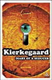 Diary of a Seducer, Kierkegaard, Søren and Gillhoff, Gerd, 0826418473