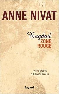 Bagdad zone rouge, Nivat, Anne