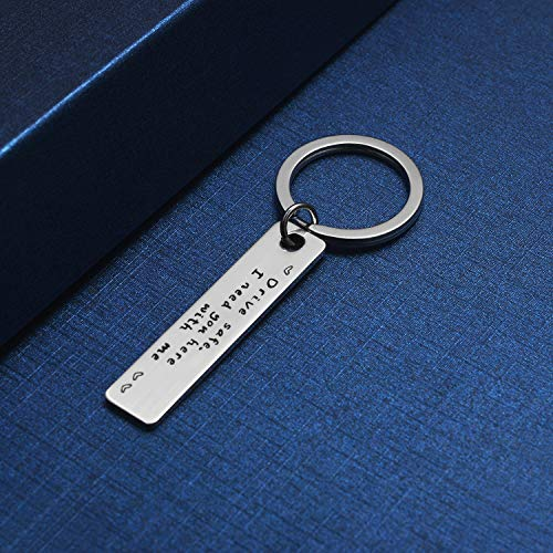 iWenSheng Drive Safe Keychain I Need You Here with Me Boyfriend Gifts for Valentines Day Christmas Gifts for Boyfriend Husband Dad
