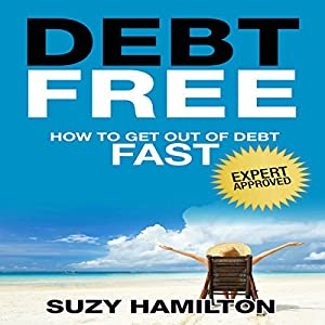 how to get debt free quickly