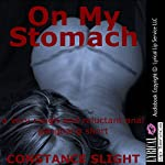 On My Stomach: A First Anal Sex Group Sex Erotica Story | Constance Slight