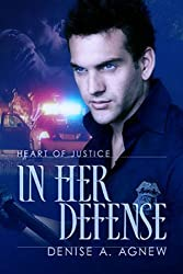 In Her Defense (Heart of Justice Book 2)
