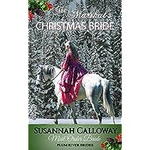 Mail Order Bride: The Marshal's Christmas Bride (Plum River Brides)