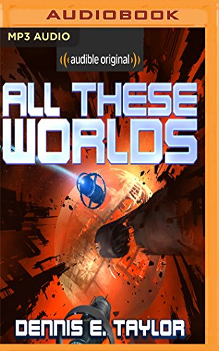 All These Worlds (Bobiverse)