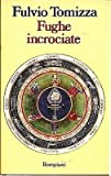 img - for Fughe Incrociate book / textbook / text book
