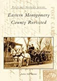 img - for Eastern Montgomery County Revisited (PA) (Postcard History Series) book / textbook / text book
