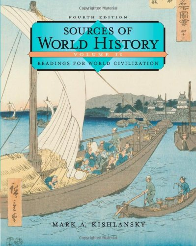 Sources of World History, Volume II (Sources of World History Vol. 2)