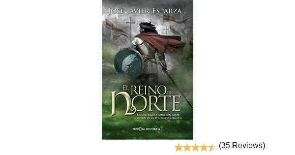 El reino del norte (Novela histórica) eBook: Esparza, José Javier ...