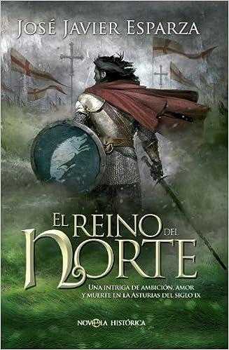 El Reino Del Norte por José Javier Esparza Torres epub