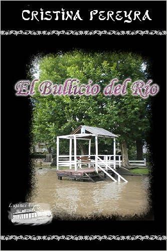 Book El Bullicio del Río: Volume 4 (Lujanes)