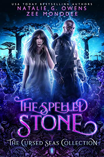 The Spelled Stone (The Cursed Seas Collection) by [G. Owens, Natalie, Monodee, Zee, Seas, Cursed , Legacy, Charmed]