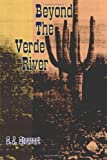 Beyond the Verde River, S. J. Stewart, 1477815376