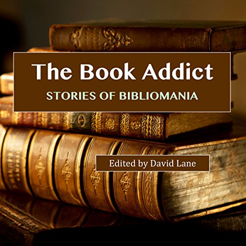 The Book Addict: Stories of Bibliomania by MSAC Philosophy Group