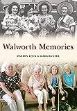 Walworth Memories