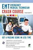 By Christopher Coughlin Ph.D. - EMT (Emergency Medical Technician) Crash Course (12/18/11)