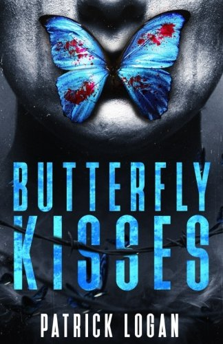 Butterfly Kisses: A Thrilling Serial Killer Novel (Detective Damien Drake) (Volume 1)